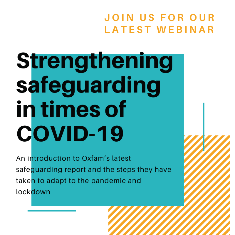 Join us for our latest live webinar: Strengthening Safeguarding During Times of COVID-19