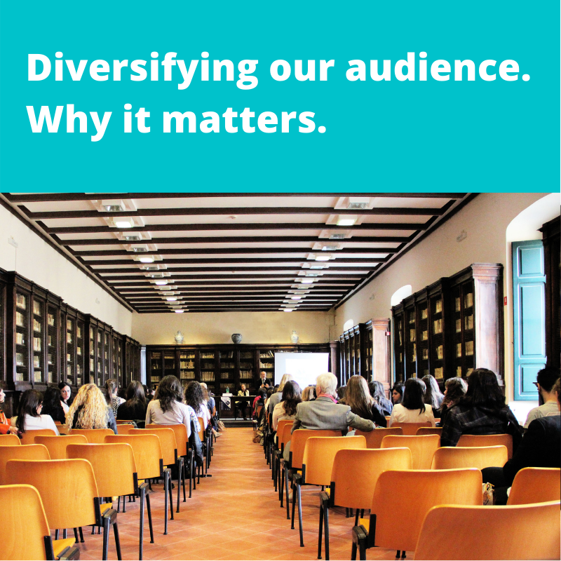 Diversifying our audience: Why it matters.