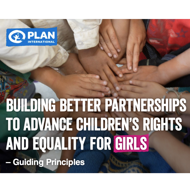 Building Better Partnerships: Plan International's approach to working with partners